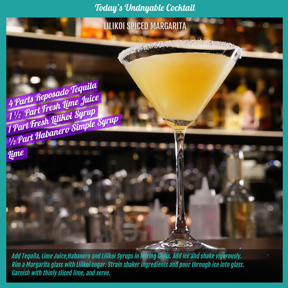Undnyable's Lilikoi Spiced Margarita
