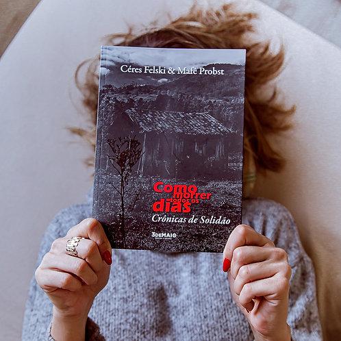 COMO MORRER TODOS OS DIAS - crônicas de solidão