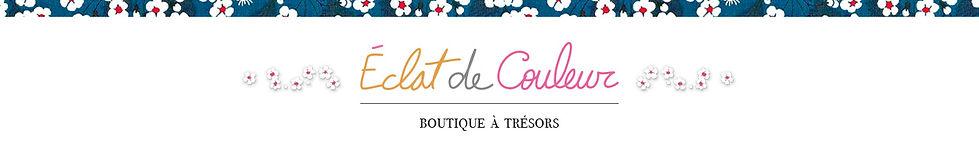 Eclat de Couleur - Boutique à Trésors - Lyon