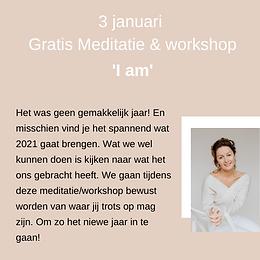 Gratis Meditatie/workshop 'I Am'