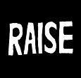 RAISE BLACK.png