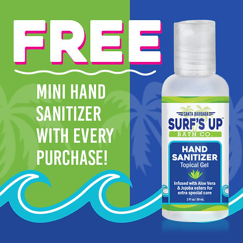 FREE MINI HAND SANITIZER w/Every Purchase! |  AUTOMATICALLY INCLUDED