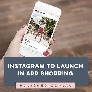 Gamechanger - Instagram announces In-App Shopping function