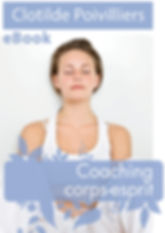 VIGNETTE EBOOK COACHING CORPS-ESPRIT 4.j