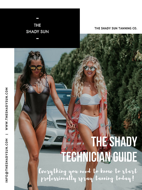 Shady Tan Guide - Technician Manual