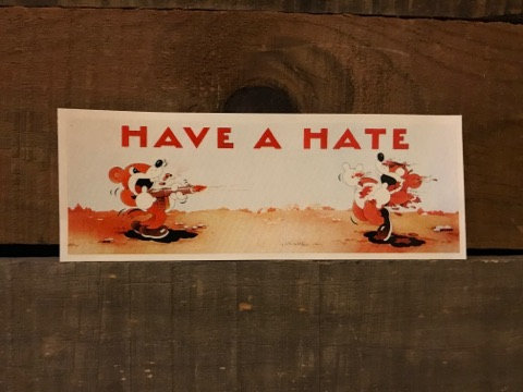 FUCKING AWESOME Have a Hate Sticker.