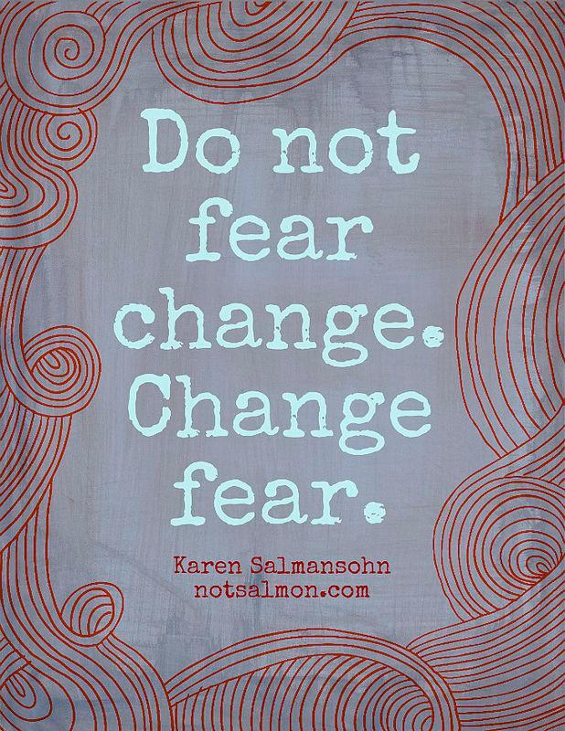 change fear beginagainwithjen