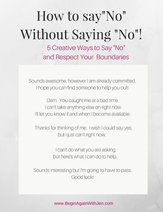 Saying NO Without Saying NO