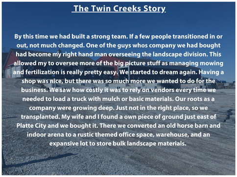 The Twin Creeks Story Part 4