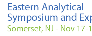 2014 Eastern Analytical Symposium (EAS): Call for Posters