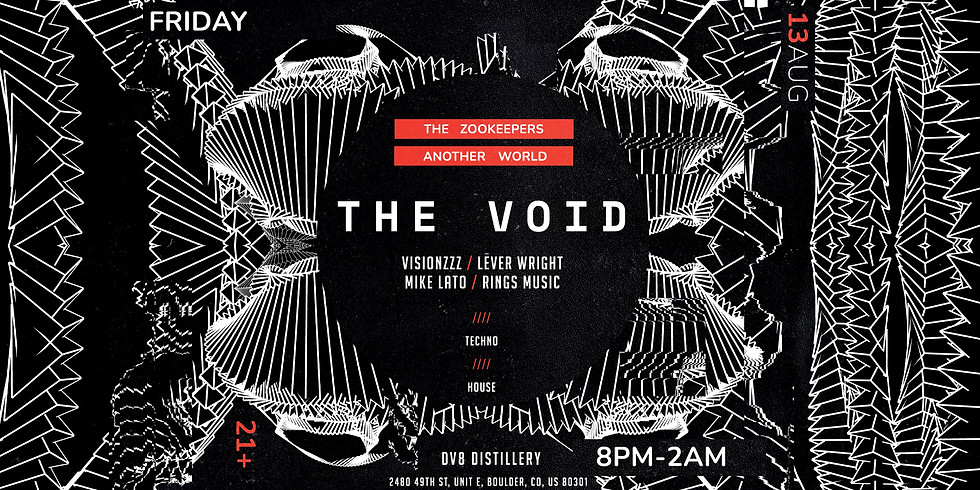 Another World & The Zookeepers presents: THE VOID