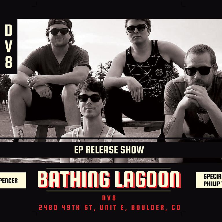 Bathing Lagoon EP Release Show