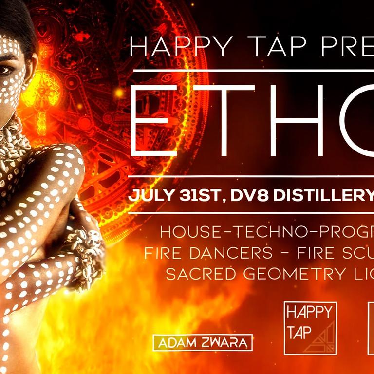 Happy Tap Presents - ETHOS