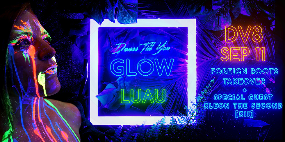 Dance Till You Glow: Luau