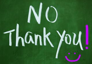 Chi ti dice no, ti fa del bene: ringrazialo!