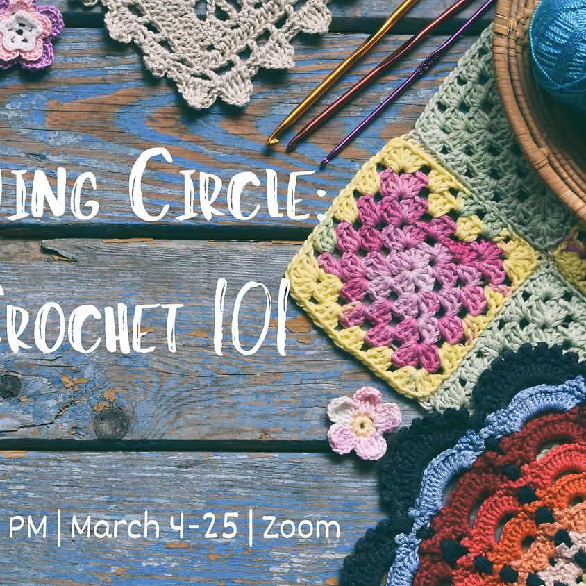 Sewing Circle: Crochet 101