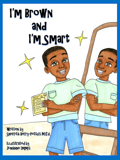 I'm Brown and I'm Smart - Hardcover