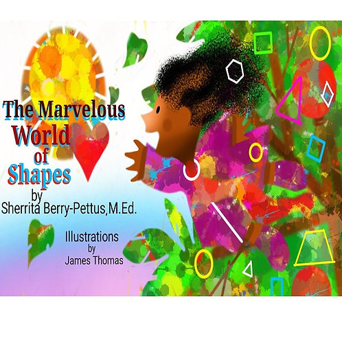 The Marvelous World of Shapes 8x6 size