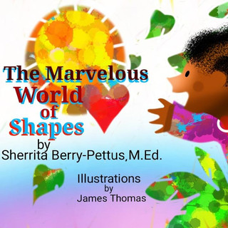 The Marvelous World of Shapes