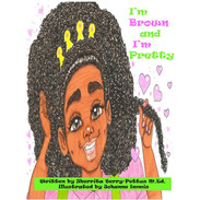 I'm Brown and I'm Pretty- Paperback