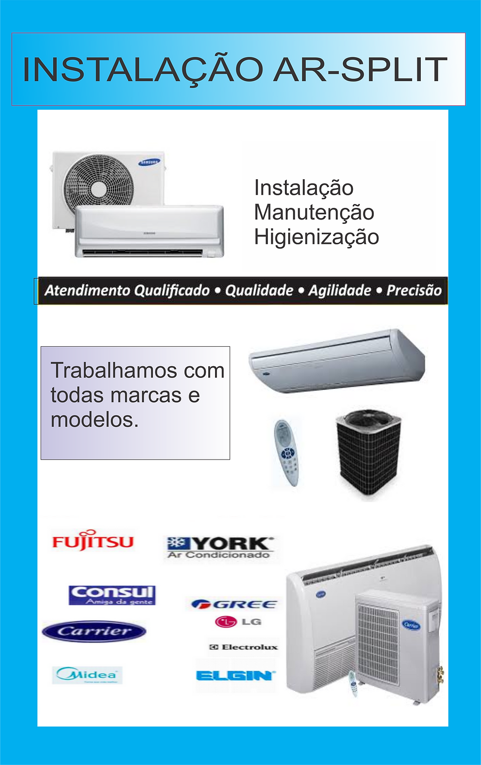 Instalação e manutenção de ar condicionado de todos os tipos. - Mão de obra qualificada e com garantia
