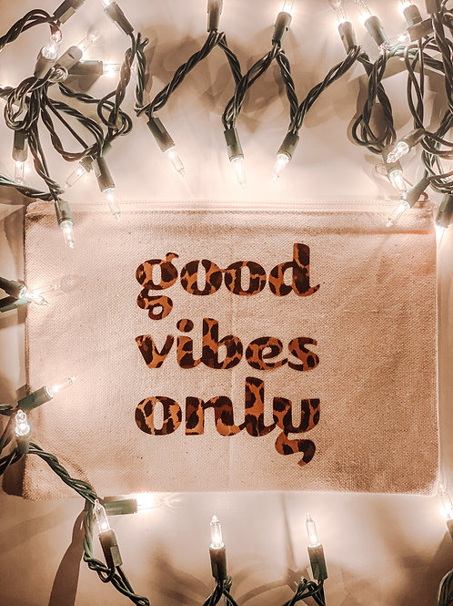 Good Vibes Only Pouch