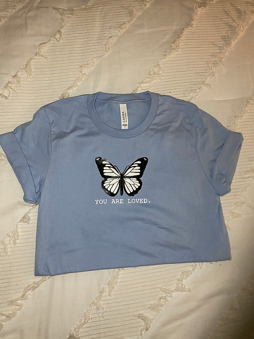 """""""You Are Loved."""" Tee"""