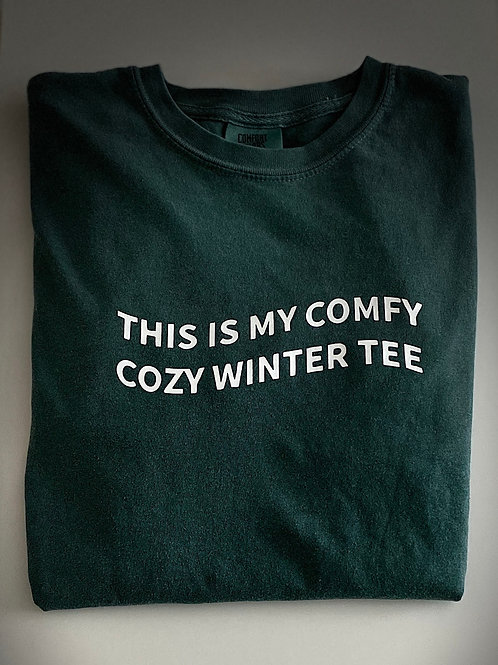 This is my Comfy Cozy Winter Tee