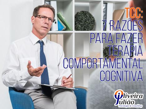 7 Razões Para Fazer Terapia Comportamental Cognitiva