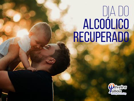 Dia do Alcoólico Recuperado: Depoimentos