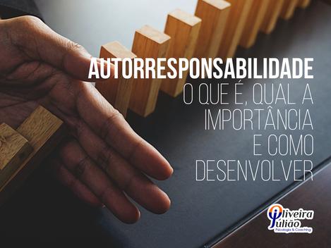 Autorresponsabilidade - o que é, qual a importância e como desenvolver