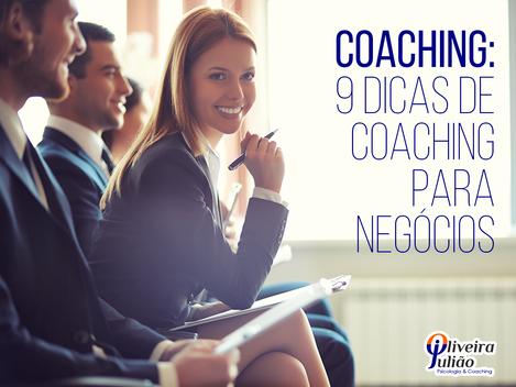 9 Dicas de coaching para negócios