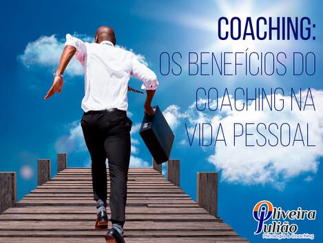 Os Benefícios do Coaching na Vida Pessoal
