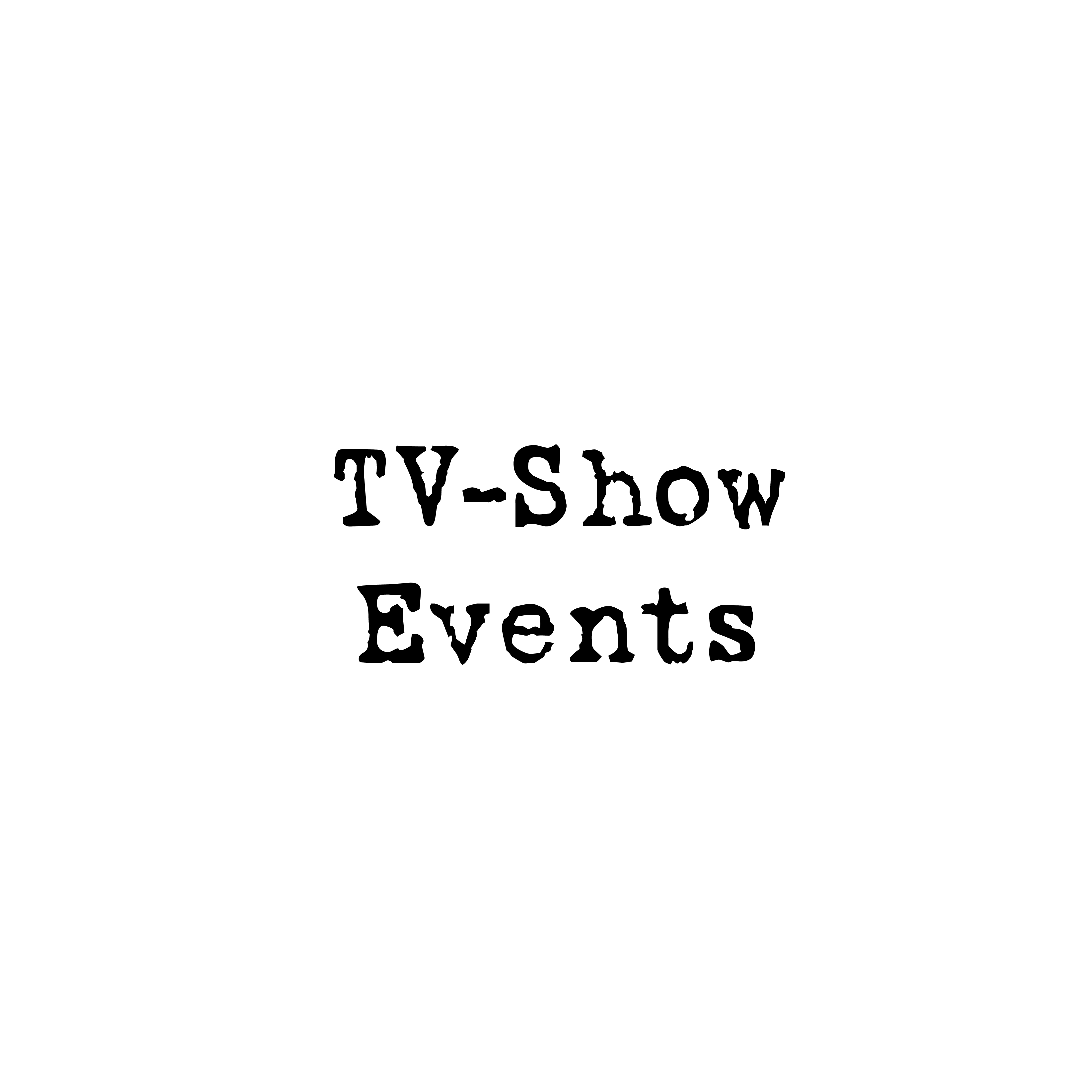 TV Shows- Events