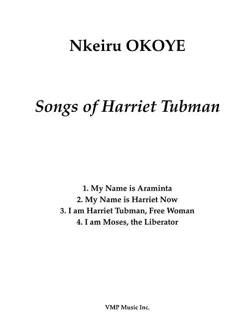 Songs of Harriet Tubman vocal score