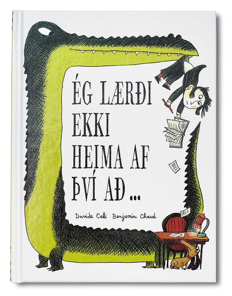Ég lærði ekki heima af því að ...
