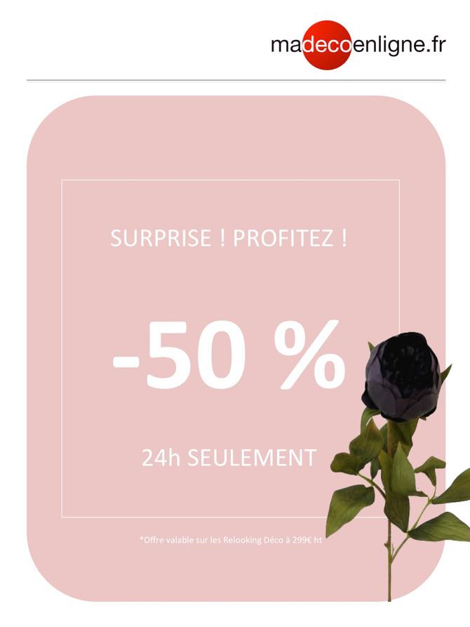 24 h de folie !  -50% de remise sur votre 1er relooking déco !