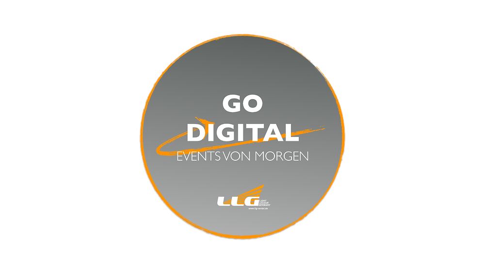 GO DIGITAL - Events von morgen. Livestream, Hybride Events, digitale Events