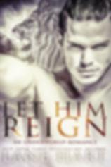Let Him Reign.jpg