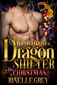 Dreaming of a Dragon Shifter for Christm