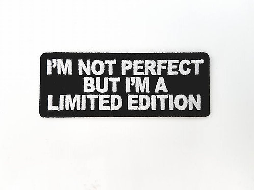 I'm Not Perfect But I'm A Limited Edition