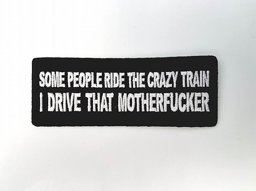 Some People Ride The Crazy Train