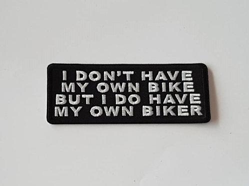 I Have My Own Biker
