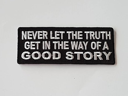 Never Let The Truth..