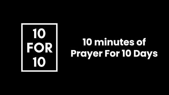 10 For 10 Prayer Info .jpg