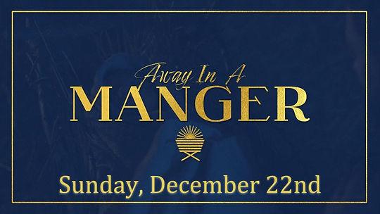 Away In A Manger Coming Soon.jpg