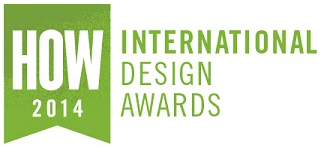 Winner of 2014 HOW International Design Awards!