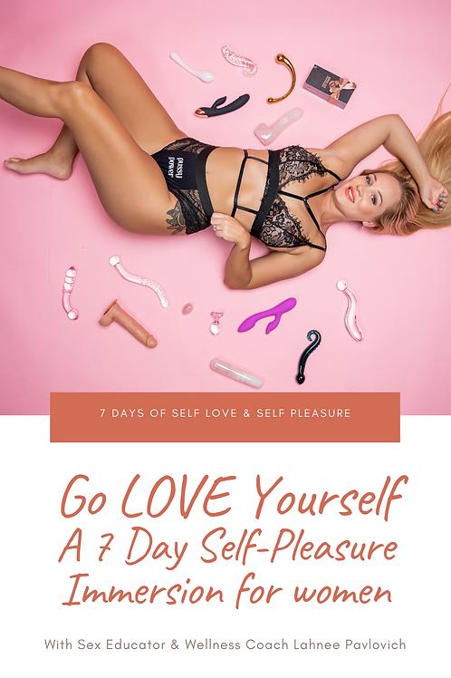 Go LOVE Yourself: A Self-Pleasure Immersion