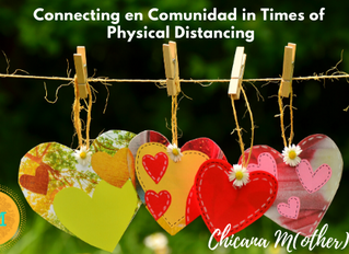 Connecting en Comunidad in Times of Physical Distancing