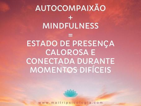 Autocompaixão + Mindfulness